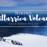 Know Before You Go- Villarrica Volcano Hiking Guide