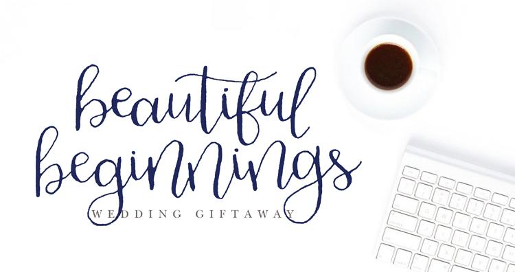 Beautiful Beginnings Wedding Giftaway Finalists