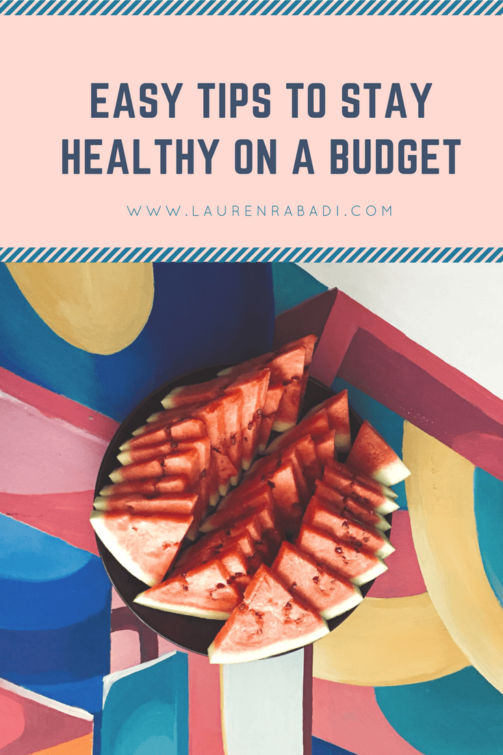 Easy Tips to Stay Healthy on a Budget.png