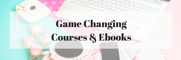 Game Changing Courses & Ebooks.png