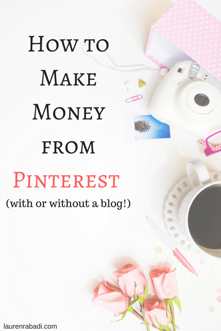 How to Make Money from Pinterest with or without a blog