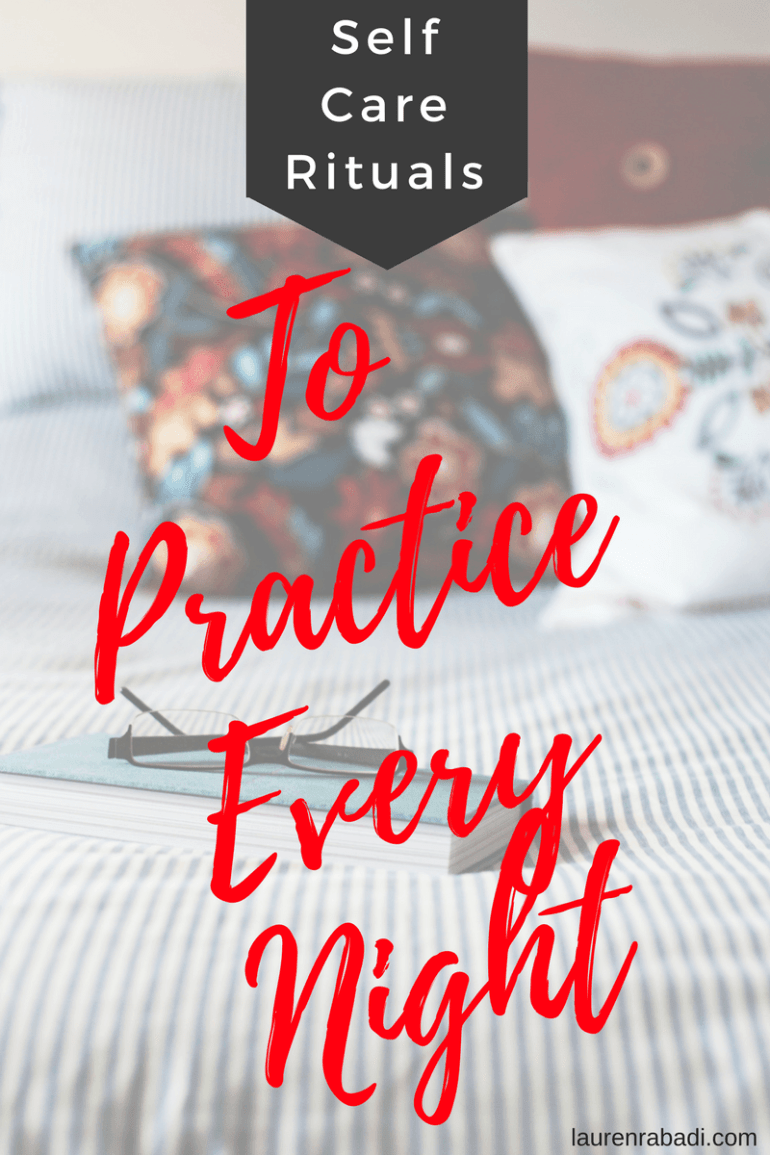 Self Care Challenge: 9 Bedtime Rituals To Start Doing ASAP