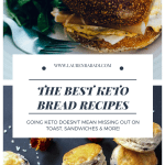 The Best Low Carb Keto Bread Recipes + Brands
