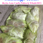 Stuffed Cabbage Rolls (Keto, Low Carb, Paleo & Whole30 approved!)