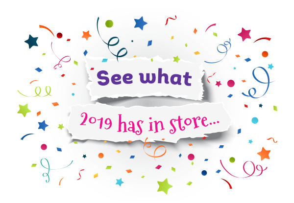 See What 2019 Has in Store
