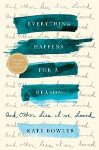 Does Everything REALLY Happen for a Reason? by Lauren Sparks