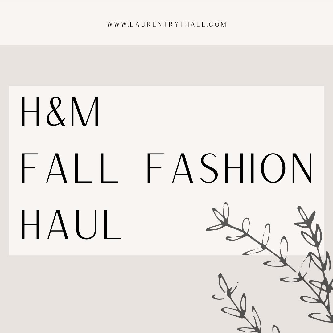 H&M Fall Fashion Haul