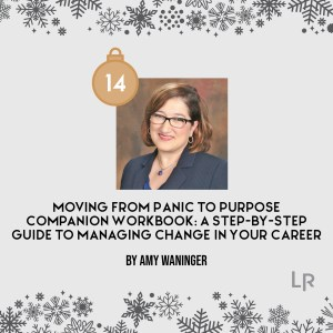 Moving From Panic to Purpose by Amy Waninger