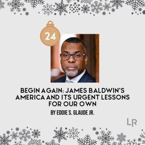 Begin Again by Eddie Glaude Jr.