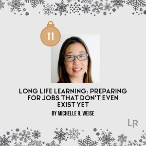 Long Life Learning by Michelle Weise