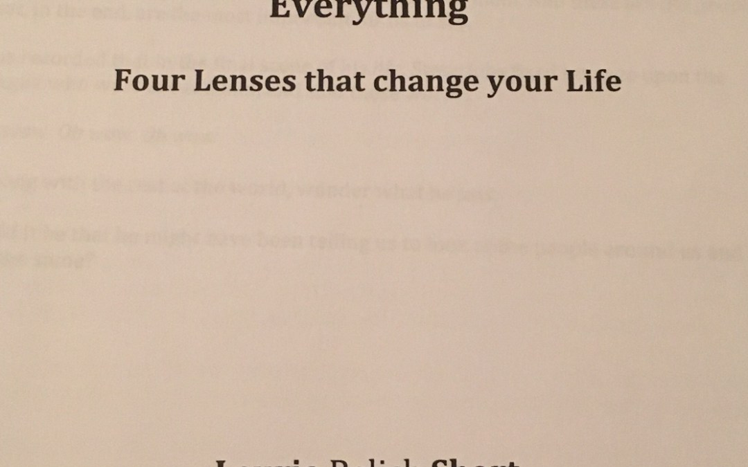 Four Lenses that could change your life