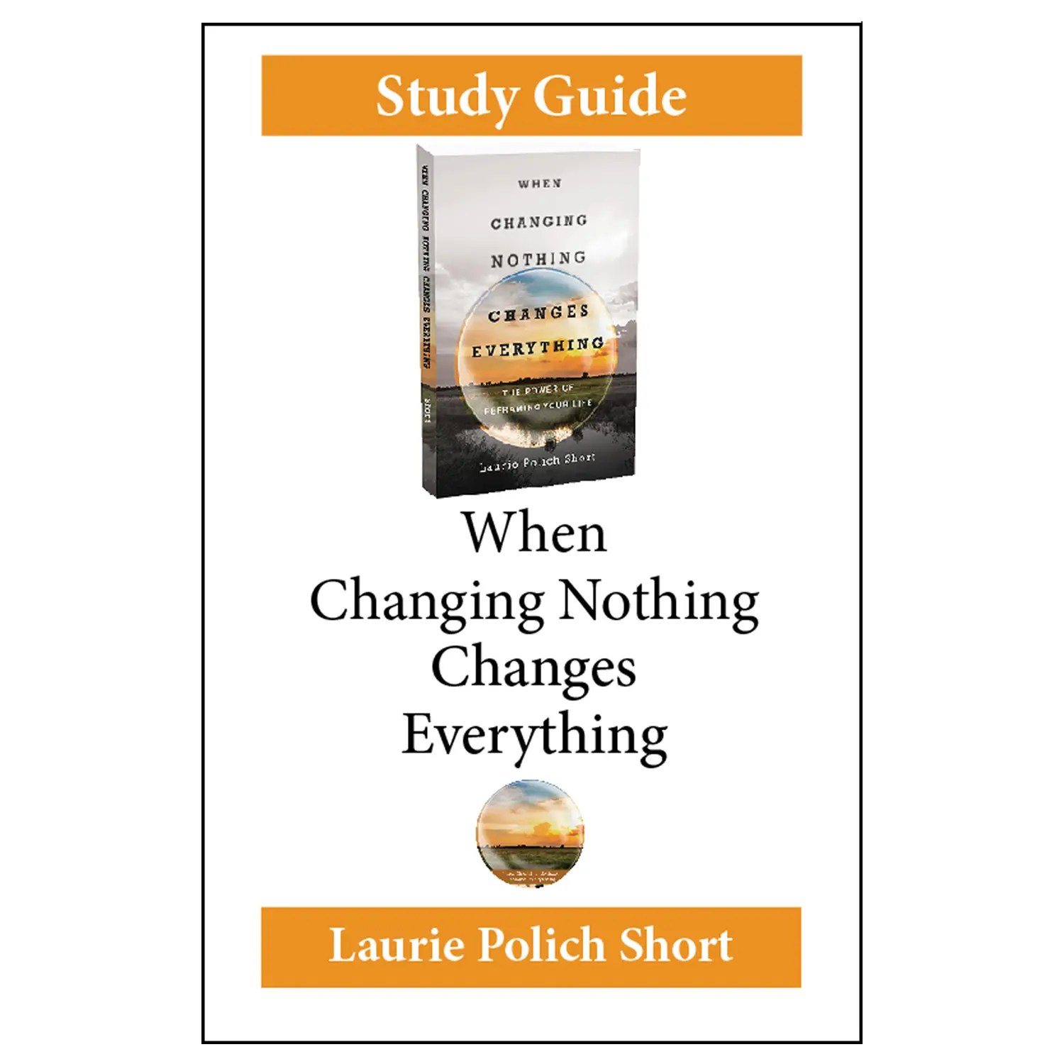 graphic about Printable Guide referred to as At the time Modifying Almost nothing Alterations Anything at all Printable Review Consultant (PDF down load) - Laurie Polich Shorter