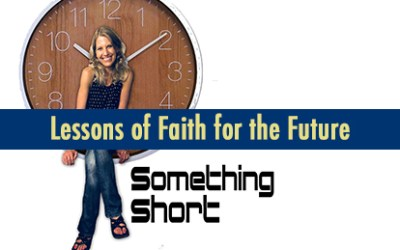Lessons of faith for the future