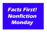 Facts First! Nonfiction Monday