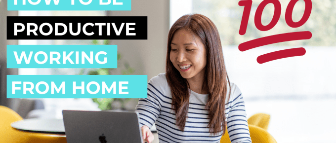 how to be productive working from home