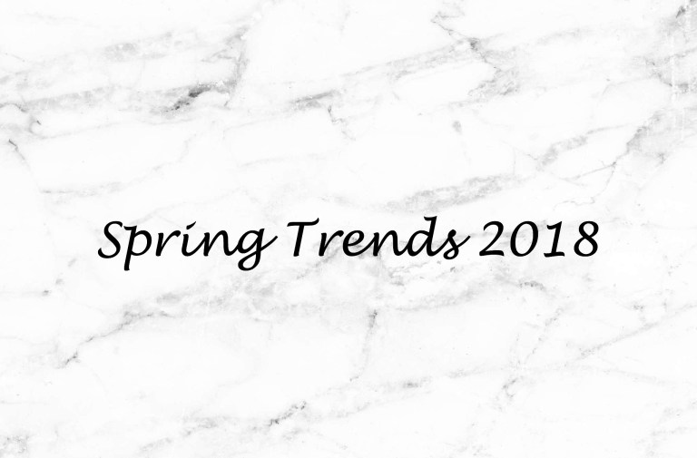 52acf8535d Spring 2018 Trends & Must-Haves – Lauryn Lately