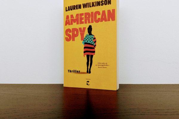 American Spy von Lauren Wilkinson