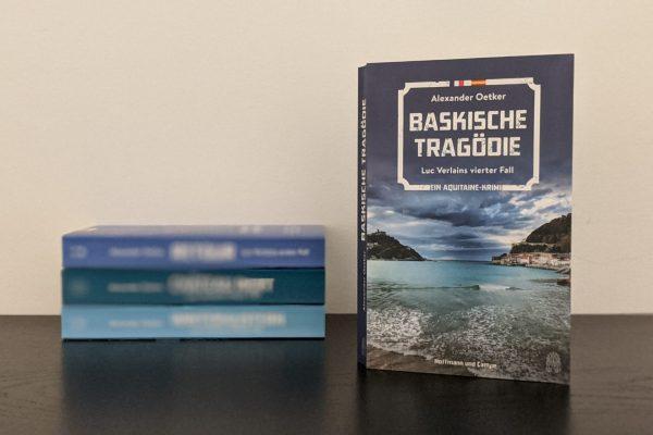 Baskische Tragödie – Luc Verlains vierter Fall von Alexander Oetker