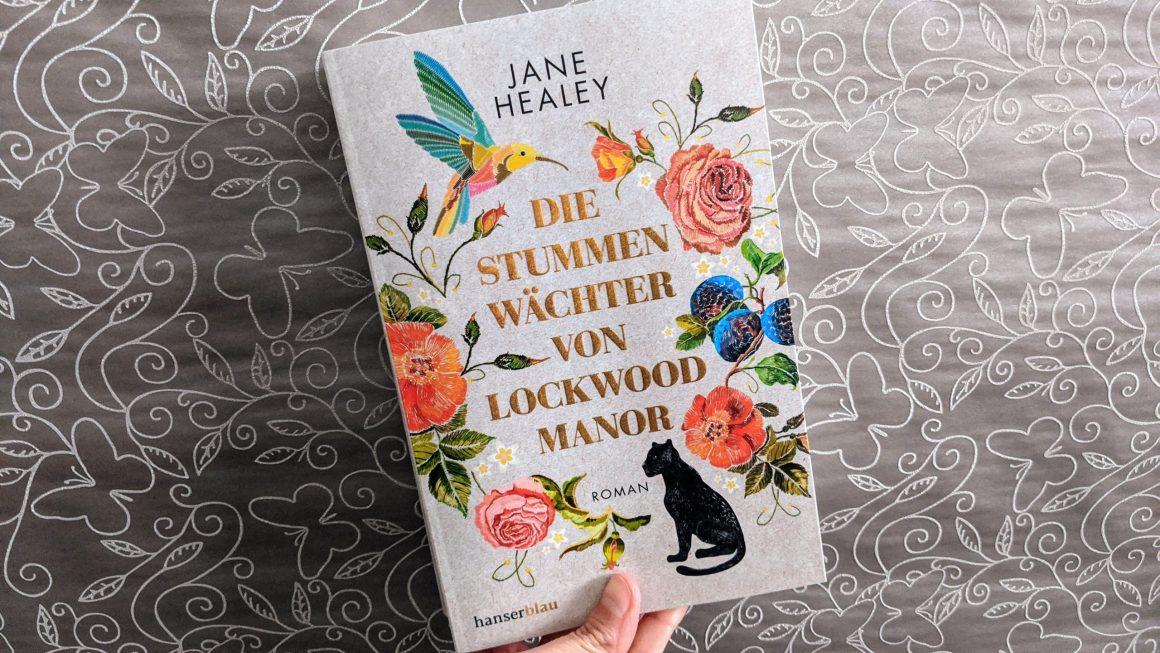 Die stummen Wächter von Lockwood Manor von Jane Healey