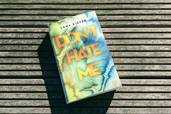 Don't hate me von Lena Kiefer