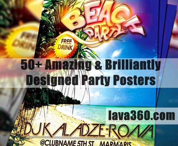 Amazing & Brilliantly Designed Party Posters