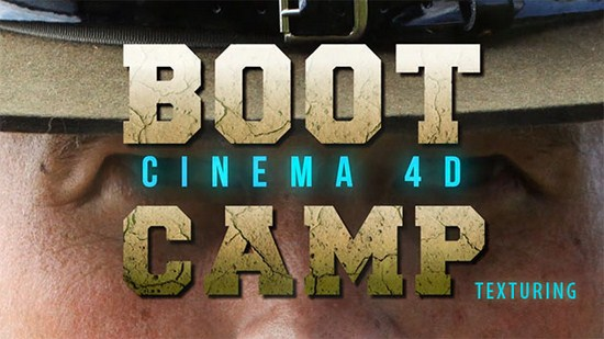 tutorial boot camp: texturing in cinema 4D