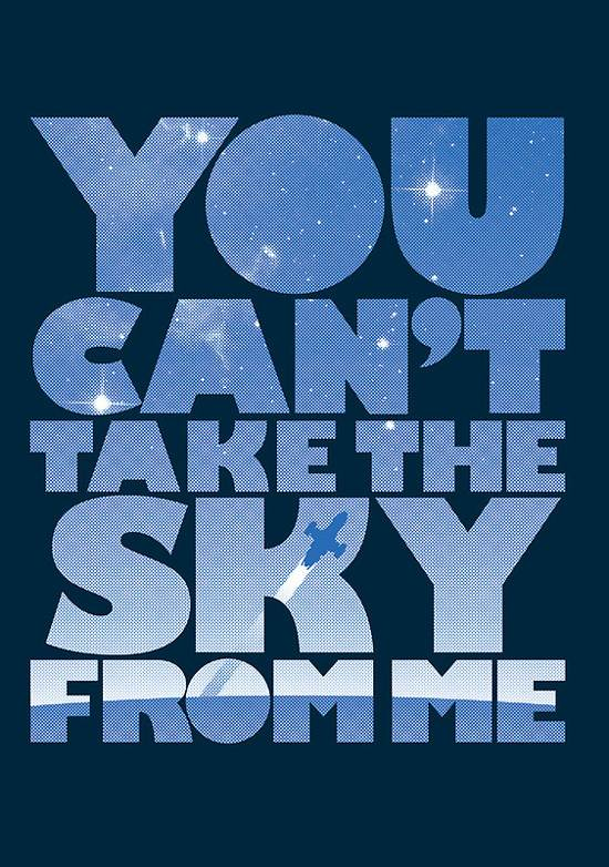 you cant take the sky poster design