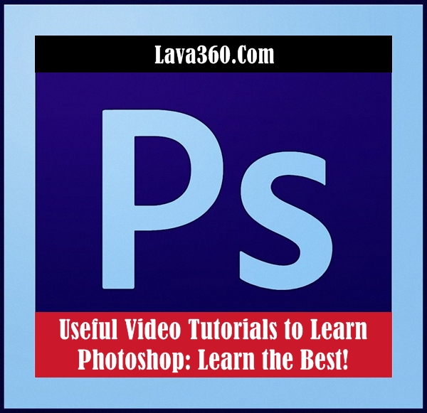 Video Tutorials to Learn Photoshop
