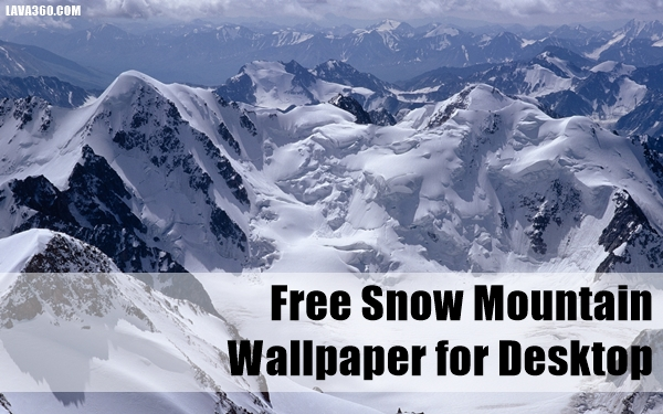 Free Snow Mountain Wallpaper for Desktop (1.1)