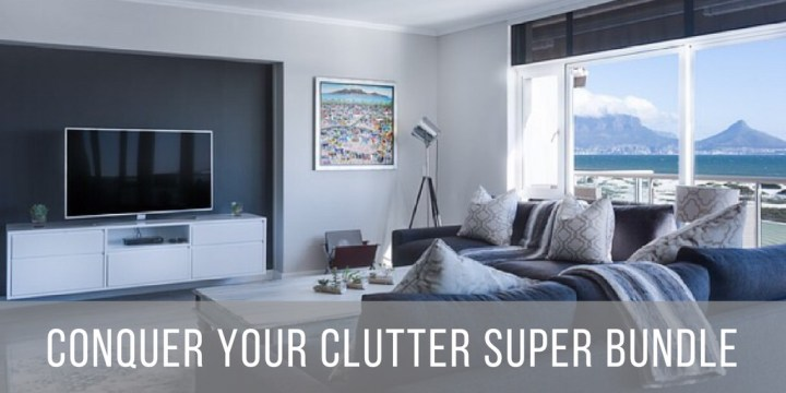 Conquer Your Clutter Super Bundle