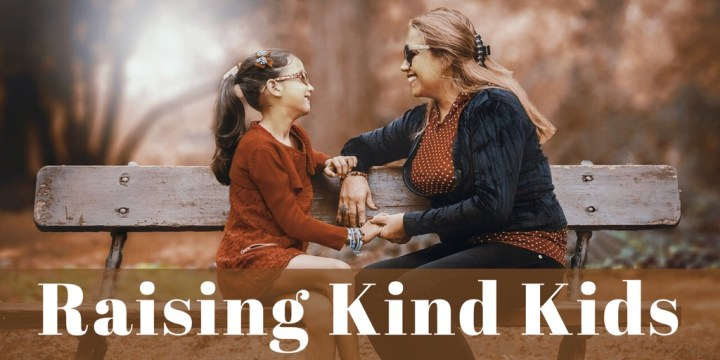 Raising Kind Kids