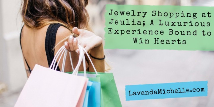 Jewelry Shopping at Jeulia; A Luxurious Experience Bound to Win Hearts
