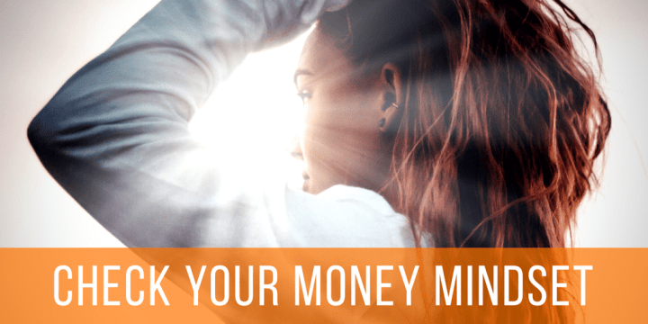 Check Your Money Mindset