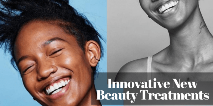 Innovative New Beauty Treatments