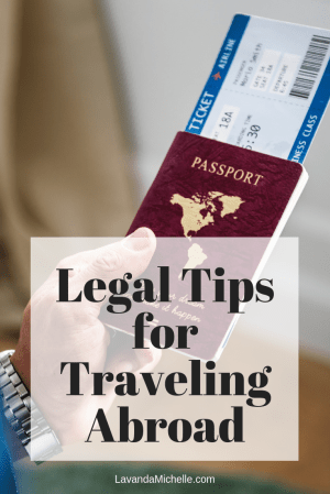 Legal Tips for Traveling Abroad