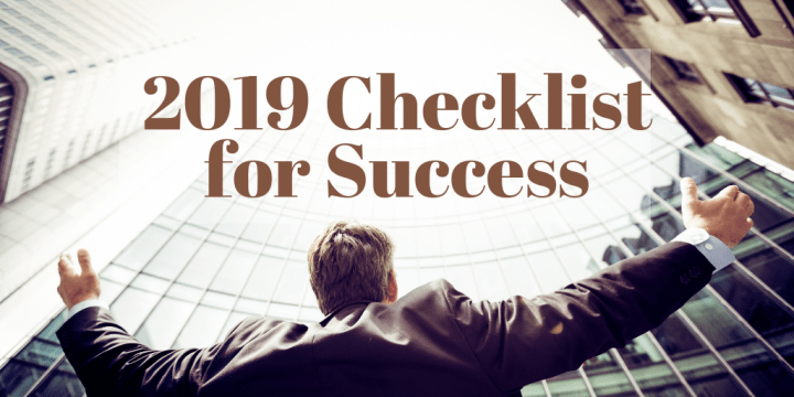 2019 Checklist for Success