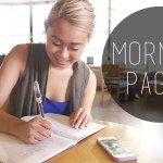 Morning Pages – Write Daily For Clarity, Creativity, Productivity