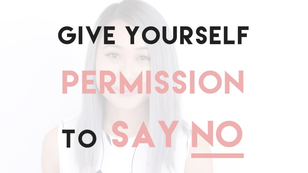 give yourself permission to say no | lavendaire