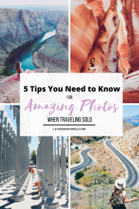 How to Take Amazing Photos of Yourself when Traveling Solo