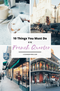 Things you must do in the French Quarter