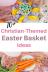 Christian Themed Easter Basket Ideas