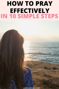 How to pray effectively in 10 Simple Steps