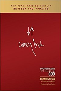 Crazy Love - Francis Chan