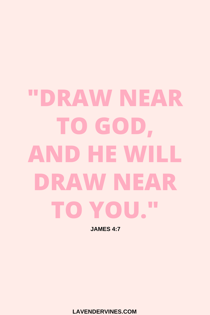 How to draw closer to God, draw near to God and He will draw near to you James 4:7