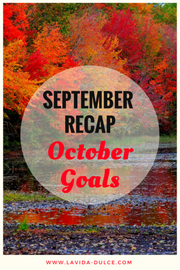 September Recap/ October Goals