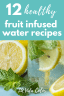 Healthy fruit infused water recipes- Lavidacolor.com