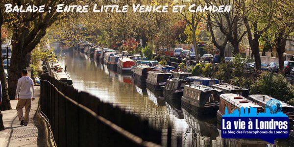 Balade : Entre Little Venice et Camden