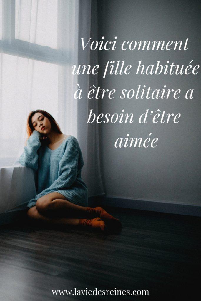 Je Suis Solitaire Et J'aime ça : solitaire, j'aime, Voici, Comment, Fille, Habituée, être, Solitaire, Besoin, D'être, Aimée