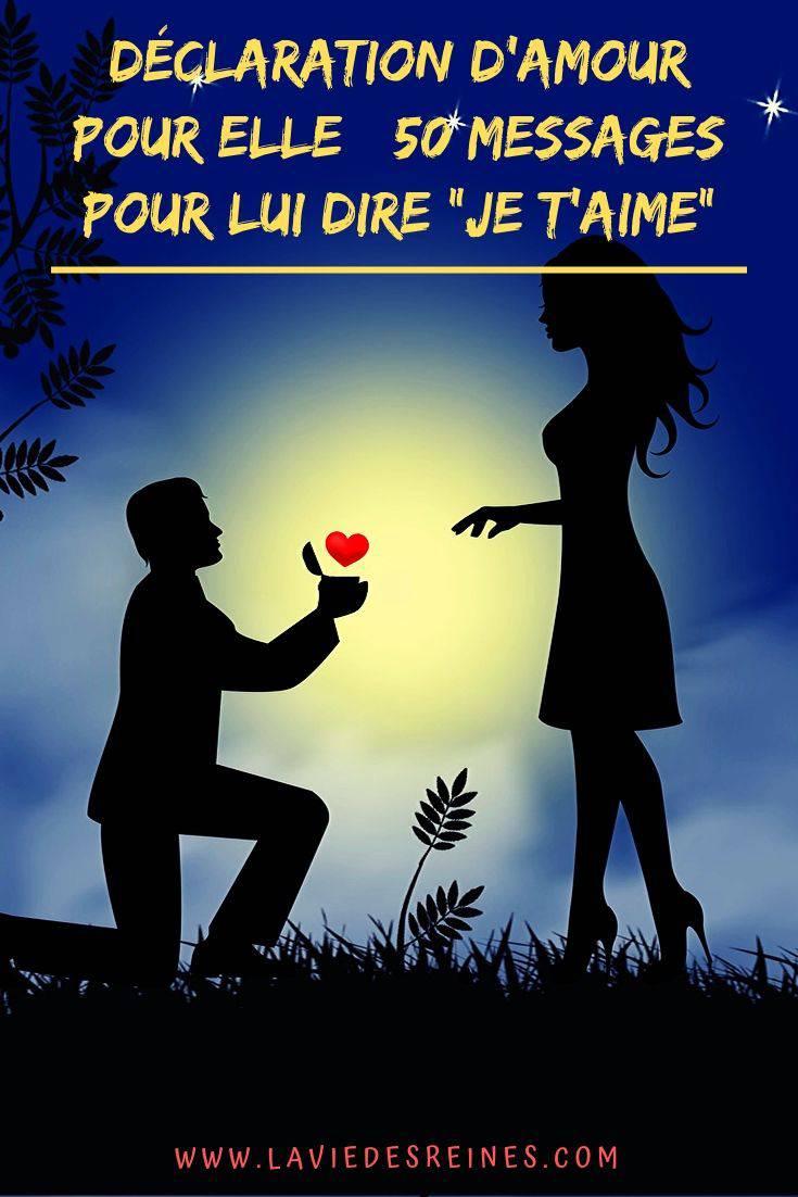 Phrase Pour Dire Je T Aime : phrase, Déclaration, D'amour, Messages, T'aime