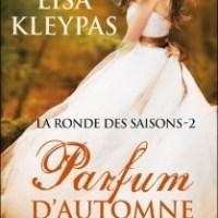 ¤ Chronique littéraire :  La ronde des saisons T2 : Parfum d'automne ¤